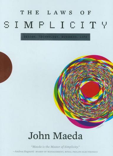 Dica de Livro: As Leis da Simplicidade, de John Maeda