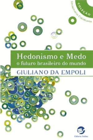 Capa do livro Hedonismo e Medo: o futuro brasileiro do mundo, de Giuliano DaEmpoli