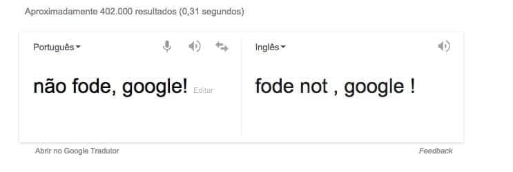 tela do Google com tradução errada da expressão Não Fode!
